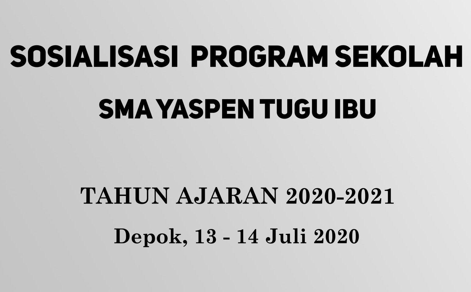 You are currently viewing Kegiatan Sosialisasi Sekolah Tahun Pelajaran 2020/2021